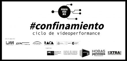 confinamiento ciclo de videoperformance